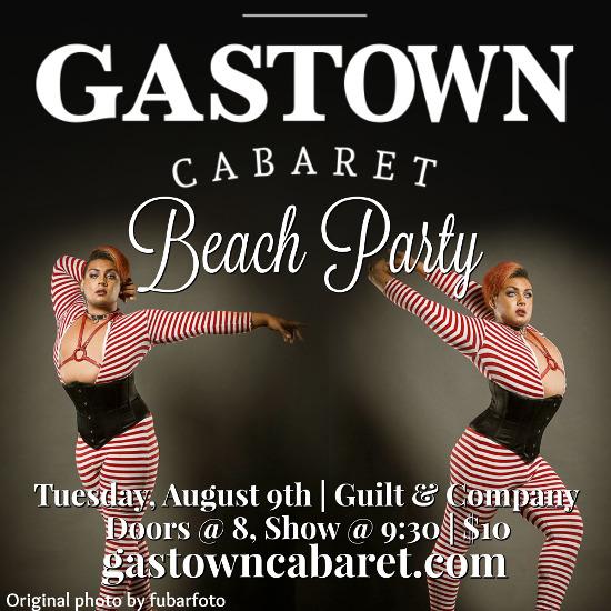 Gastown-Cabaret-Beach-Party